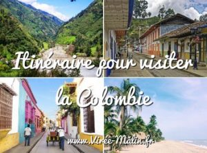 Visiter la Colombie, que voir en Colombie, Itinéraire de 10 - 15 jours