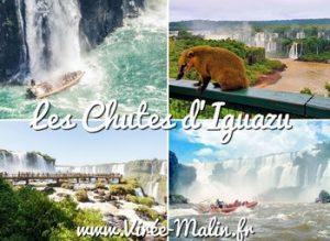 Visiter Le parc naturel des Chutes d'Iguazu (billeterie...)